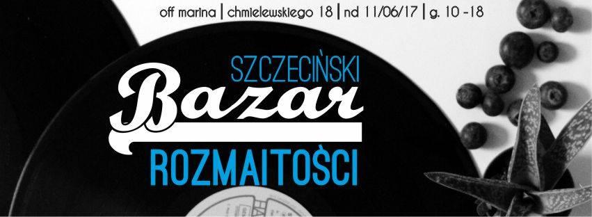 Szczeciński Bazar Rozmaitości po raz drugi w Off-Marinie